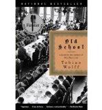Portada de (OLD SCHOOL) BY WOLFF, TOBIAS (AUTHOR) PAPERBACK ON (09 , 2004)