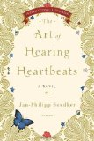 Portada de THE ART OF HEARING HEARTBEATS BY SENDKER, JAN-PHILIPP TRANSLATION 2006 (2012) PAPERBACK