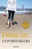 Portada de UN PUERTO SEGURO/ SAFE HARBOUR (SPANISH EDITION) BY DANIELLE STEEL (2009-03-02)