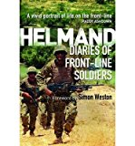 Portada de [(HELMAND: DIARIES OF FRONT-LINE SOLDIERS )] [AUTHOR: SIMON WESTON] [MAY-2013]