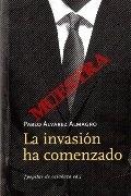 LA INVASIÓN HA COMENZADO (MUESTRA)