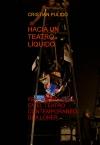 Portada de HACIA UN TEATRO LÍQUIDO. FRAGMENTACIÓN EN EL TEATRO CONTEMPORANEO:DEA LOHER