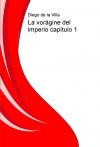Portada de LA VORÁGINE DEL IMPERIO CAPÍTULO 1