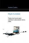 Portada de TODOS LOS TRUCOS PARA CAMBIAR LA DECORACIÓN DE TU CASA