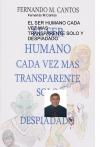 Portada de EL SER HUMANO CADA VEZ MAS TRANSPARENTE SOLO Y DESPIADADO