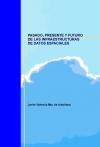 Portada de PASADO, PRESENTE Y FUTURO DE LAS INFRAESTRUCTURAS DE DATOS ESPACIALES