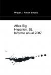 Portada de ATLAS SIG HYPARION, SL INFORME ANUAL 2007