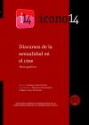 Portada de DISCURSOS DE LA SEXUALIDAD EN EL CINE  ICONO14  AÑO 9  VOL. ESPECIAL