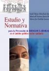 Portada de ESTUDIO Y NORMATIVA PARA LA PREVENCIÓN DE RIESGOS LABORALES EN EL ÁMBITO PÚBLICO SECTOR SANITARIO