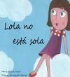 Portada de LOLA NO ESTÁ SOLA