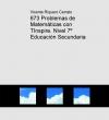Portada de 673 PROBLEMAS DE MATEMÁTICAS CON TINSPIRE. NIVEL 7º EDUCACIÓN SECUNDARIA