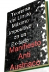 Portada de TEOREMA DEL LÍMITE MÁXIMO IMPOSITIVO DE UN ESTADO: MANIFIESTO ANTI AUSTRIACO.