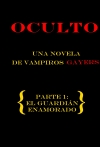 Portada de OCULTO. UNA NOVELA DE VAMPIROS GAYERS