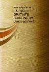 Portada de EXERCIII GRATUITE SUBJONCTIV.  LIMBA SPANIOL