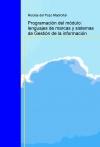 Portada de PROGRAMACIÓN DEL MÓDULO: LENGUAJES DE MARCAS Y SISTEMAS DE GESTIÓN DE LA INFORMACIÓN