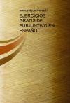 Portada de EJERCICIOS GRATIS DE SUBJUNTIVO EN ESPAÑOL