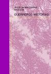 Portada de GUERREROS,HISTORIAS DE MIL AÑOS