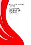 Portada de REVISIÓN DE ESTUDIOS EN GLAUCOMA