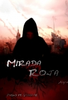 Portada de MIRADA ROJA, AHYRA