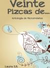 Portada de VEINTE PIZCAS DE... ANTOLOGÍA DE MICRORRELATOS