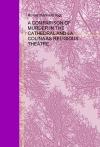 Portada de A COMPARISON OF MURDER IN THE CATHEDRAL AND LA COLINA AS RELIGIOUS THEATRE