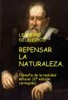 Portada de REPENSAR LA NATURALEZA. FILOSOFÍA DE LA REALIDAD NATURAL. 2ª EDICIÓN CORREGIDA