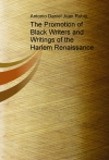 Portada de THE PROMOTION OF BLACK WRITERS AND WRITINGS OF THE HARLEM RENAISSANCE
